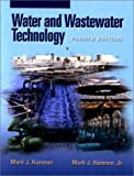 Water and Wastewater Technology (4th Edition)