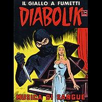 DIABOLIK (44): Musica di sangue (Italian Edition)