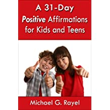 A 31-Day Positive Affirmations for Kids and Teens
