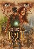 Archibald Leach und die Monstrositäten des Marquis de Mortemarte (Archibald Leach Reihe, Band 1)