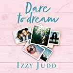 Dare to Dream: My Struggle to Become a Mum - a Story of Heartache and Hope | Izzy Judd