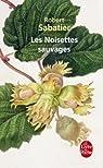 Les Noisettes sauvages par Sabatier