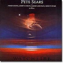 SEARS, PETE - WATCHFIRE