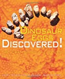 Dinosaur Eggs Discovered!, Lowell Dingus and Luis M. Chiappe, 0822567911