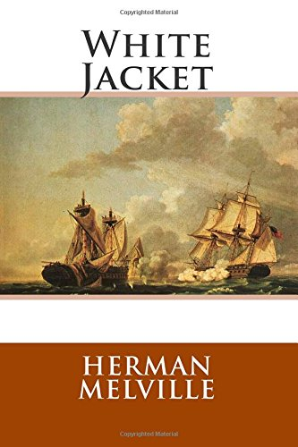 White Jacket Herman Melville