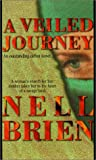 Front cover for the book A Veiled Journey by Nell Brien