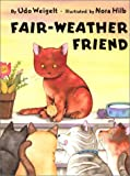 Fairweather Friend, Udo Weigelt, 0735817855
