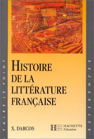 Histoire De La Litterature Francaise (French Edition)