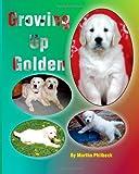 Growing up Golden, Martha Philbeck, 1463586973