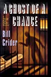 A Ghost of a Chance: A Sheriff Dan Rhodes Mystery