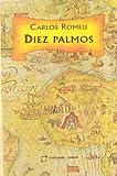 img - for Diez Palmos: Diez Palmos Seran Uno (Spanish Edition) book / textbook / text book