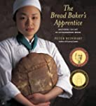 The Bread Baker's Apprentice: Masteri...