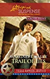 Trail of Lies (Love Inspired Suspense)