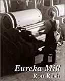 Eureka Mill, Ron Rash, 189188526X
