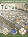 Tiling, Better Homes and Gardens Books Staff, 0696225549