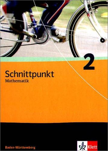 Schnittpunkt Mathematik - Ausgabe für Baden-Württemberg / Schülerband 6. Schuljahr