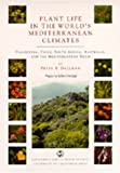 Plant Life in the World's Mediterranean Climates: California, Chile, South Africa, Australia, and the Mediterranean Basin