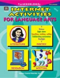 Internet Activities for Language Arts, Mari Lu Robbins, 1576904083
