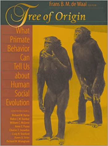 Tree of Origin: What Primate Behavior Can Tell Us About Human Social Evolution