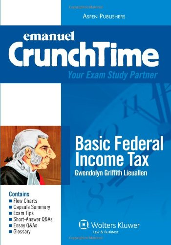 CrunchTime: Basic Federal Income Tax