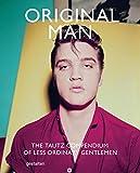 Original Man: The Tautz Compendium of Less Ordinary Gentlemen