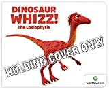 Dinosaur WHIZZ! The Coelophysis