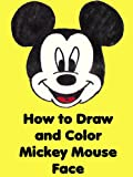 How to Draw and Color Mickey Mouse Face