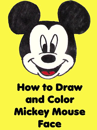 VHS : How to Draw and Color Mickey Mouse Face