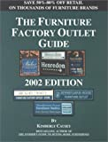 Furniture Factory Outlet Guide 2002, Kimberly Causey, 188822942X