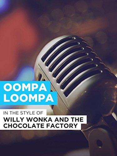 Oompa Loompa - Style Wonka Willy