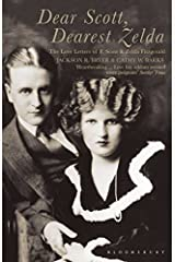 Dear Scott, Dearest Zelda : The Love Letters of F.Scott and Zelda Fitzgerald Paperback