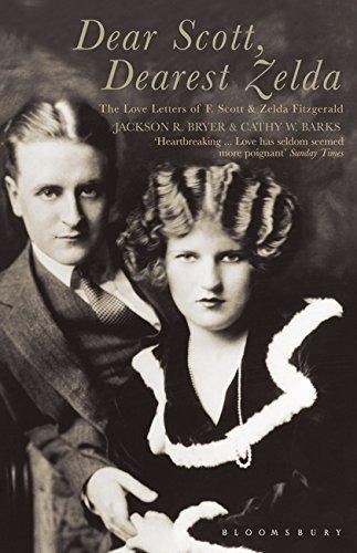 Dear Scott  Dearest Zelda  The Love Letters Of F Scott And Zelda Fitzgerald