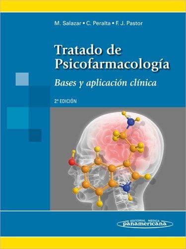 Descargar Libro Tratado De Psicofarmacología: Bases Y Aplicación Clínica Michel Salazar Vallejo