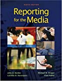img - for Reporting for the Media by John R. Bender (2008-03-24) book / textbook / text book
