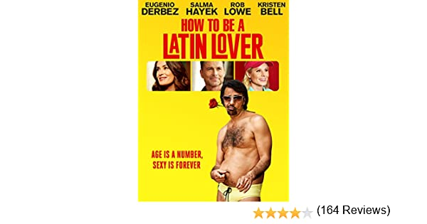 Amazon how to be a latin lover eugenio derbez salma hayek amazon how to be a latin lover eugenio derbez salma hayek rob lowe kristen bell amazon digital services llc ccuart Images