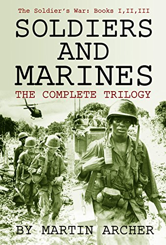 Soldiers and Marines Saga (The Soldiers and Marines Saga - the first three books of this exciting saga about a soldier at war.)