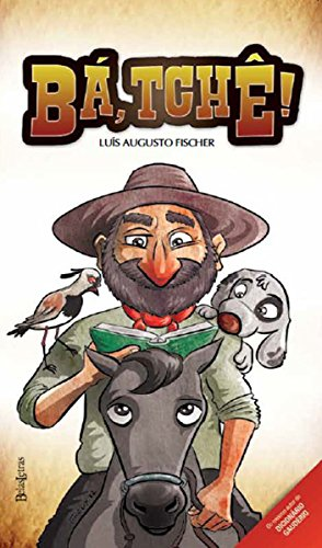 Bá, Tchê! (Portuguese Edition)