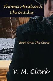 Thomas Hudson's Chronicles: The Curse