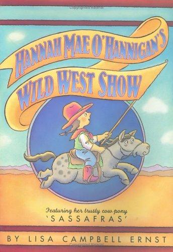 Hannah Mae O'Hannigan's Wild West Show -