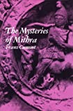The Mysteries of Mithra, Franz Cumont, 0486203239