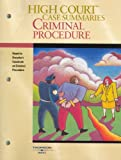 Dressler : High Court Case Summaries on Criminal Procedure, West, 0314159827
