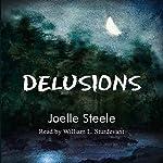 Delusions | Joelle Steele