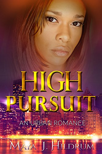 Search : ROMANCE: AFRICAN AMERICAN ROMANCE: High Pursuit (Urban Fiction African American Romance) (Contemporary New Adult Interracial Romance)