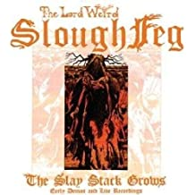 Slay Stack Crows by LORD WEIRD SLOUGH FEG (2011-03-11)