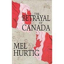 The Betrayal of Canada