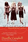 Wildwood, Drusilla Campbell, 075826674X