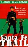 Santa Fe Trail [VHS]