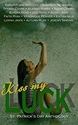 Kiss My Luck: A St. Patrick's Day Anthology