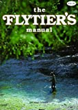 The Flytier's Manual, Mike Dawes, 0883171309