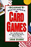 Scarne's Encyclopedia of Card Games, John Scarne, 0062731556